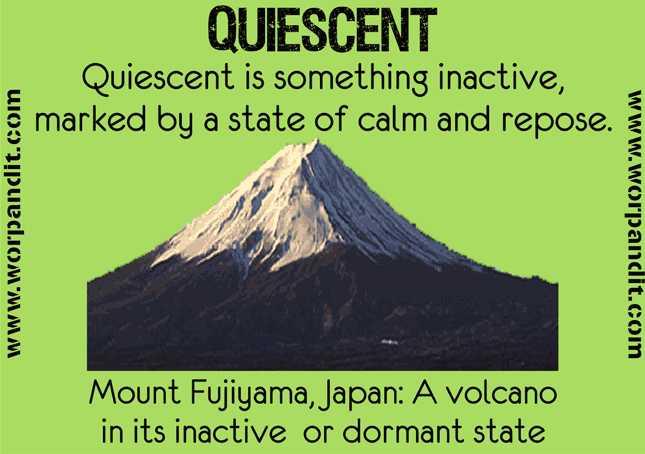 Quiescent